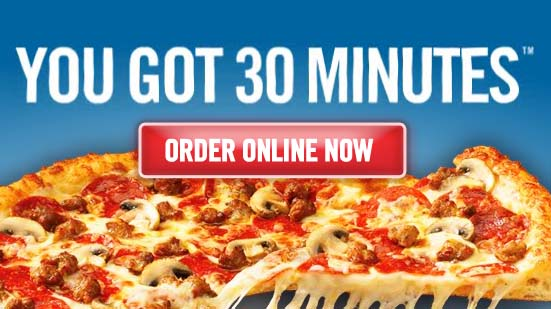 dominos advertisement for 30-minute delivery.