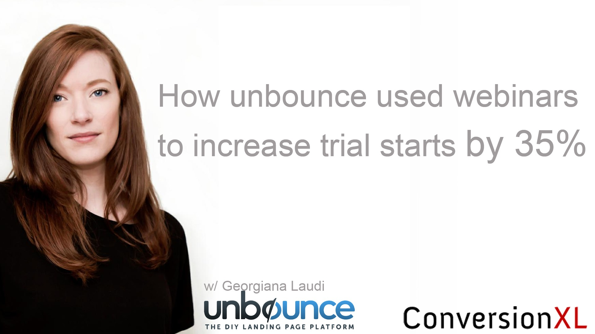 How Unbounce Used Webinars To Increase Free Trial Starts By 35%