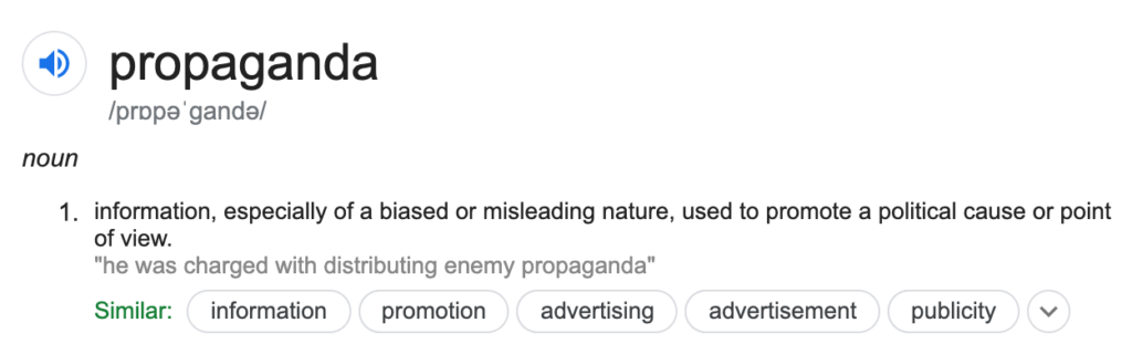 Definition of propaganda.