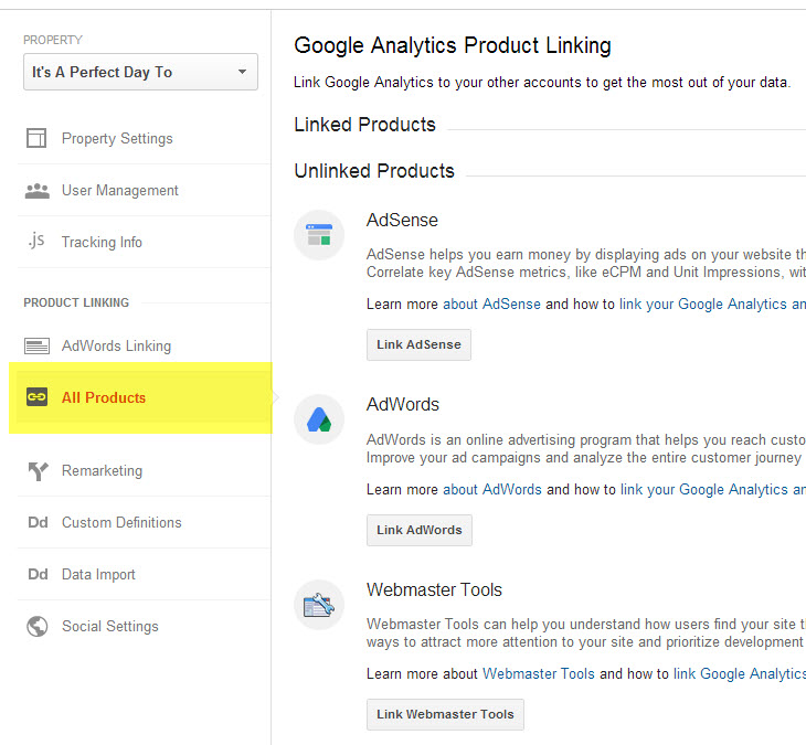 Google Analytics Product Linking center, with quick access to Webmaster Tools, AdSense, and AdWords