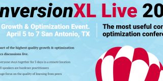 ConversionXL Live 2017 Tickets Now Available