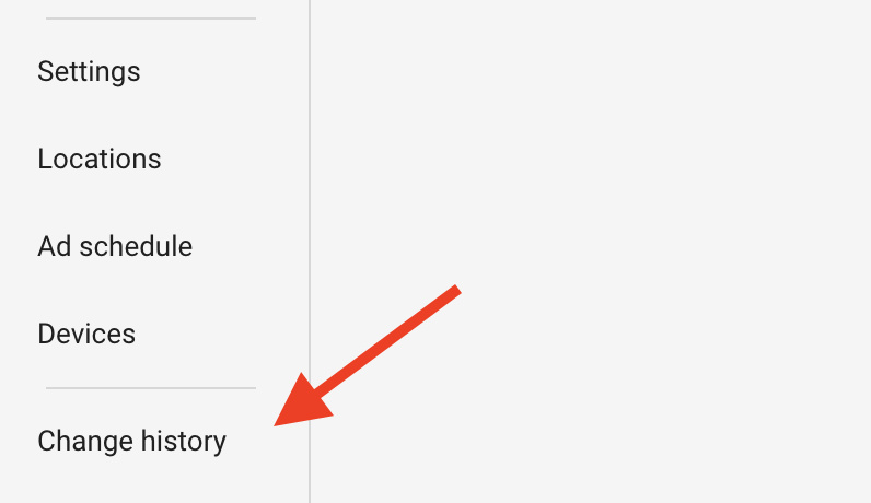 Change history option in the Google Ads menu.
