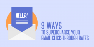 9 Ways to Supercharge Your Email Click-Through Rates