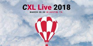 Announcing: CXL Live 2018