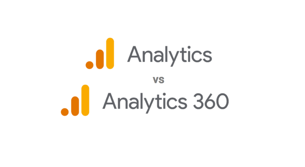 Google Analytics vs. Google Analytics 360 (Based on a Decade of Implementations)