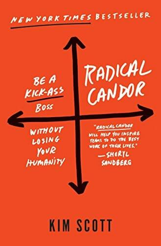 Radical Candor.