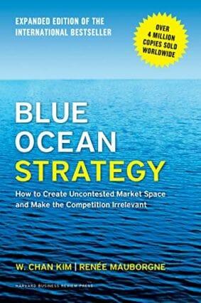 Blue Ocean Strategy.