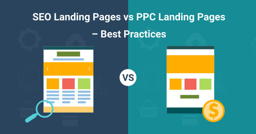 SEO landing pages vs PPC landing pages
